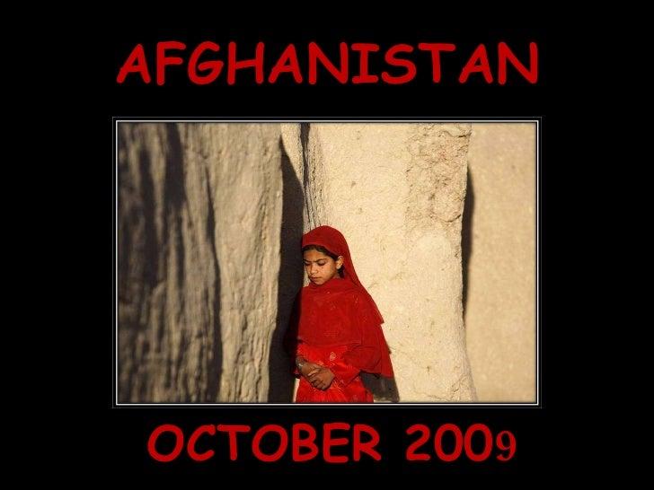 AFGHANISTAN OCTOBER 200 9