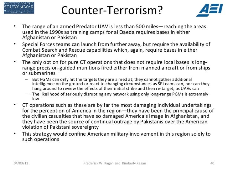 Counter-Terrorism?•   The range of an armed Predator UAV is less than 500 miles—reaching the areas    used in the 1990s as...