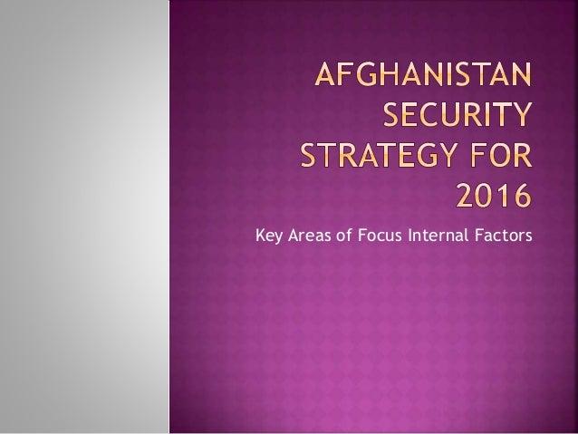 Key Areas of Focus Internal Factors