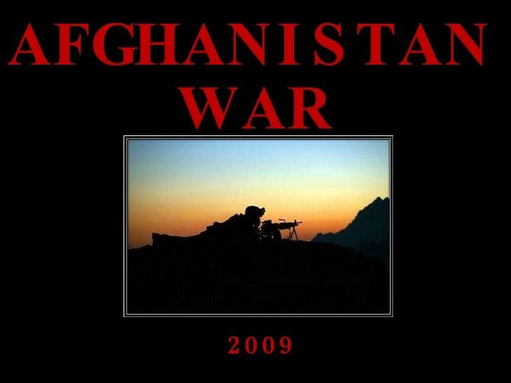 AFGHANISTAN 2009 WAR
