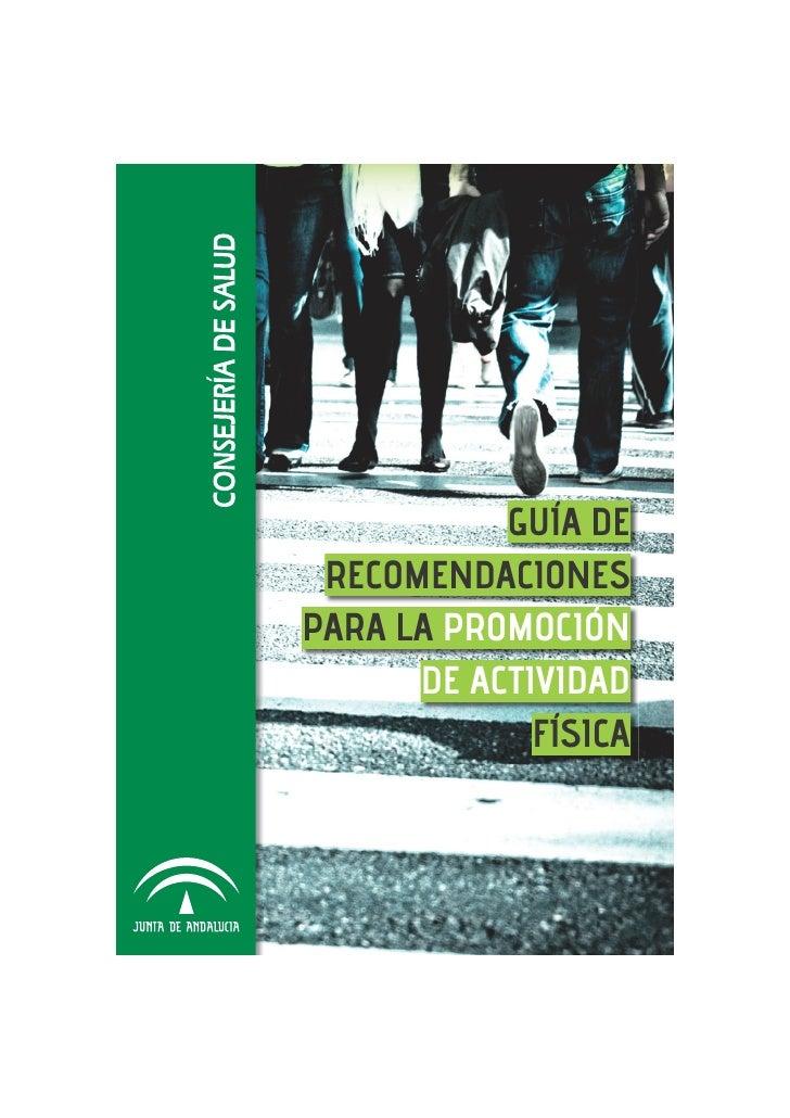 GUÍA DE RECOMENDACIONESPARA LA PROMOCIÓN      DE ACTIVIDAD             FÍSICA