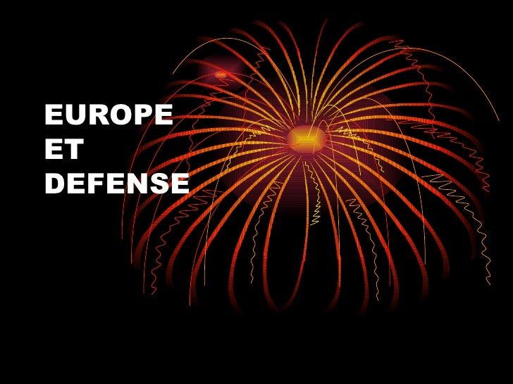 EUROPE  ET  DEFENSE