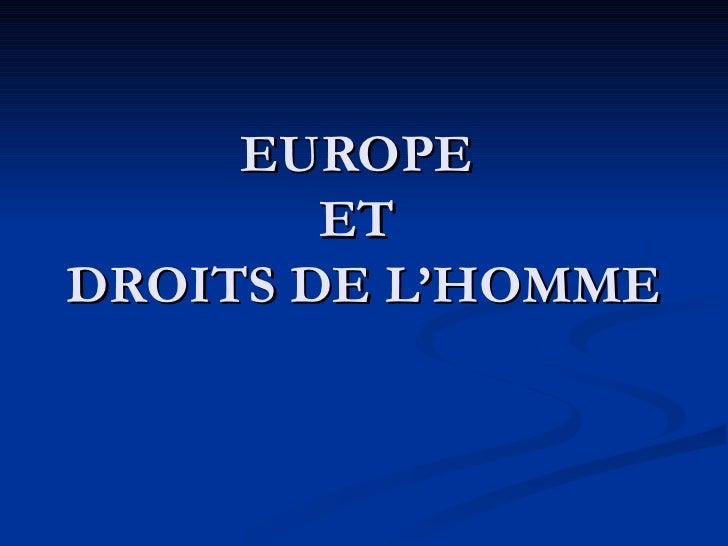 EUROPE  ET  DROITS DE L'HOMME