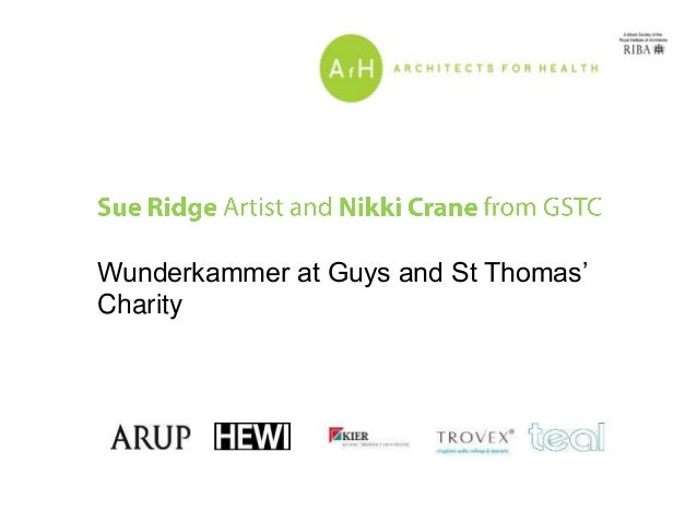 Wunderkammer at Guys and St Thomas' Charity