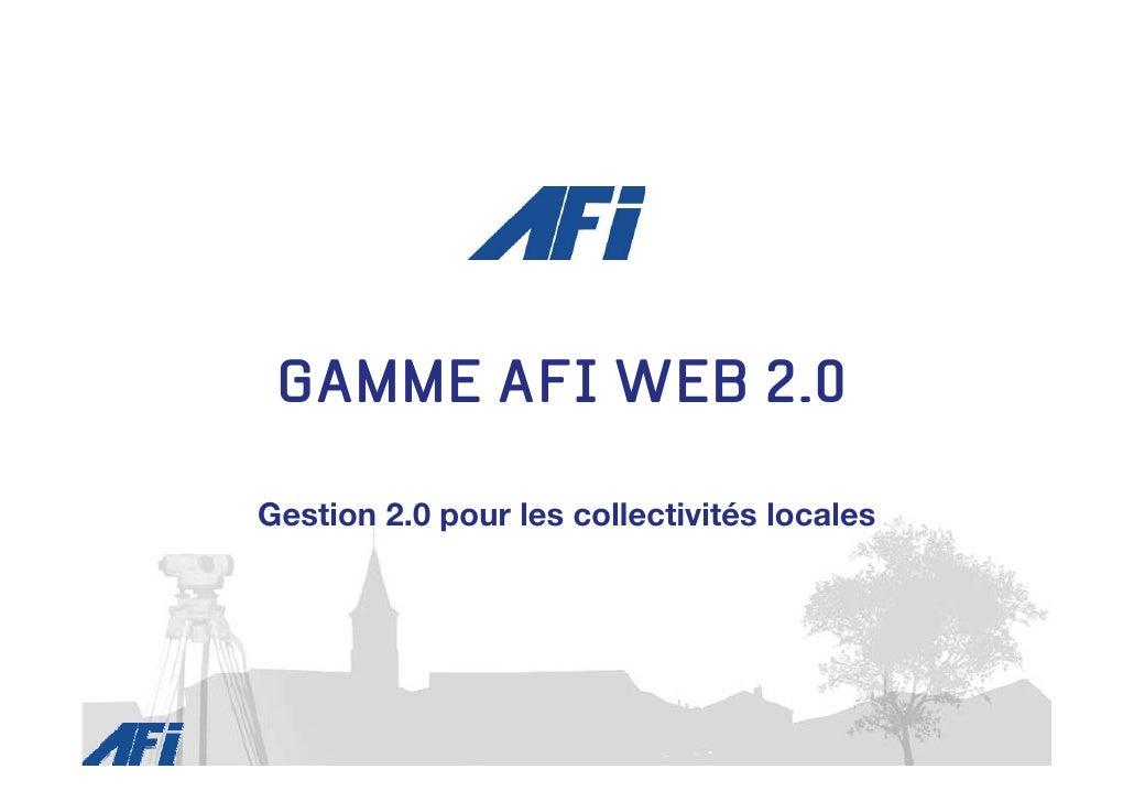 GAMME AFI WEB 2.0  Gestion 2.0 pour les collectivités locales