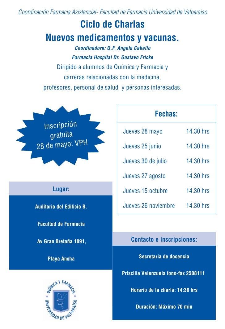 Coordinación Farmacia Asistencial- Facultad de Farmacia Universidad de Valparaiso                    Ciclo de Charlas     ...