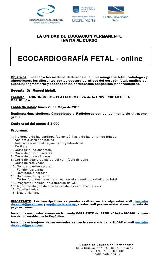 Unidad de Educación Permanente Calle Uruguay N° 1375 - Salto - Uruguay Tel. 47320108 – Int. 102 uep@unorte.edu.uy LA UNIDA...