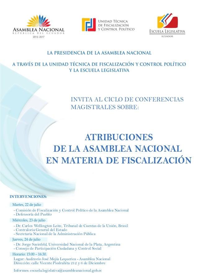 INVITA AL CICLO DE CONFERENCIAS MAGISTRALES SOBRE: ATRIBUCIONES DE LA ASAMBLEA NACIONAL EN MATERIA DE FISCALIZACIÓN - Comi...
