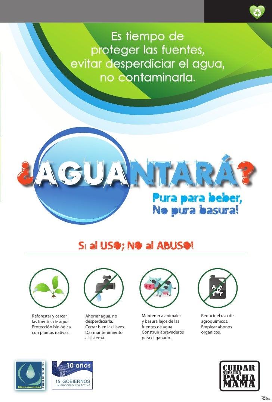 Es tiempo de                         proteger las fuentes,                     evitar desperdiciar el agua,               ...