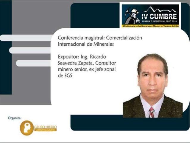 IV Cumbre de la Inversión Minera e... - Cumbre Minera - Industrial Perú Slide 2