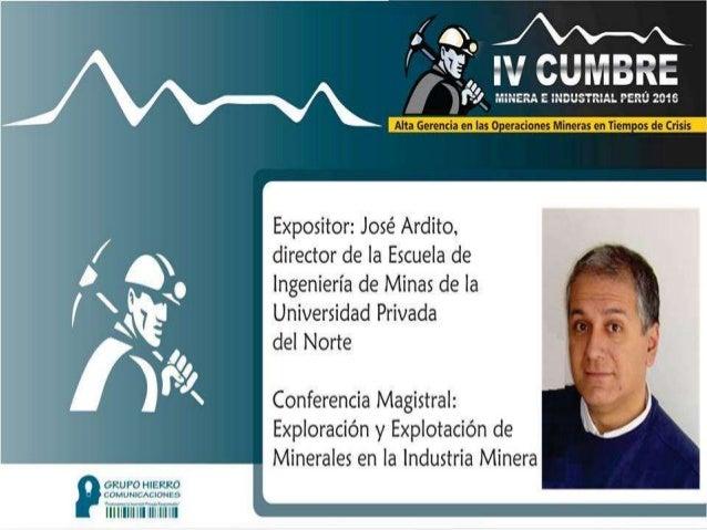 IV Cumbre de la Inversión Minera e... - Cumbre Minera - Industrial Perú Slide 3