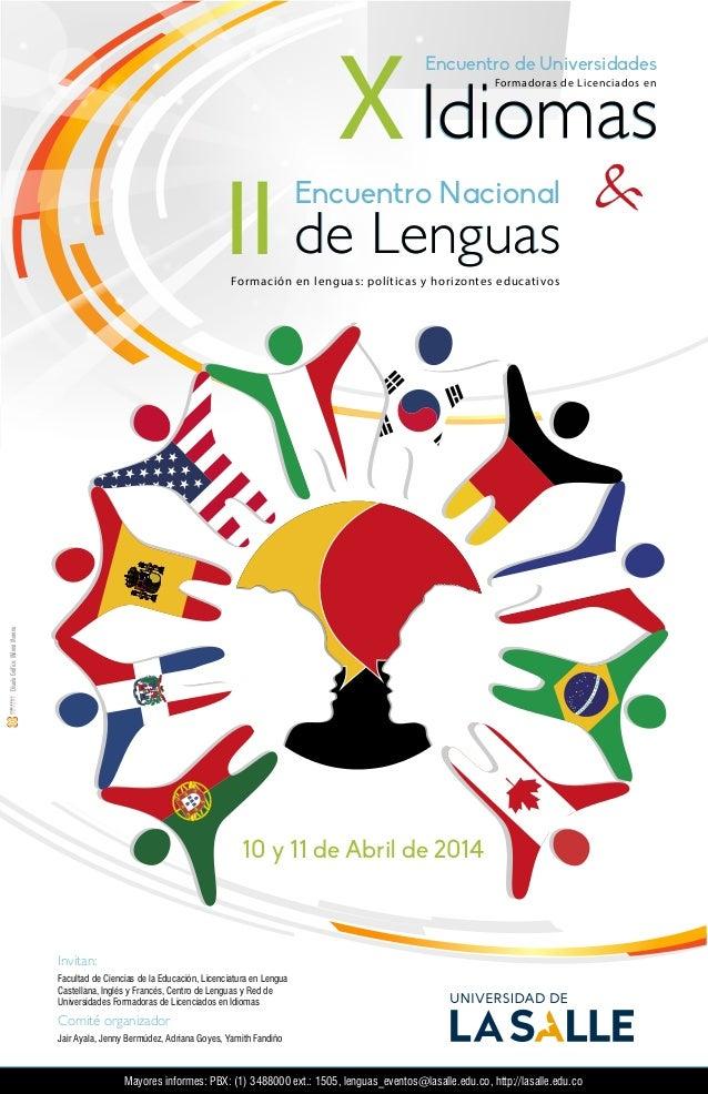 DiseñoGráfico:MilenaMoreno 10 y 11 de Abril de 2014 de LenguasII Encuentro Nacional de Lenguas & Formación en lenguas: pol...
