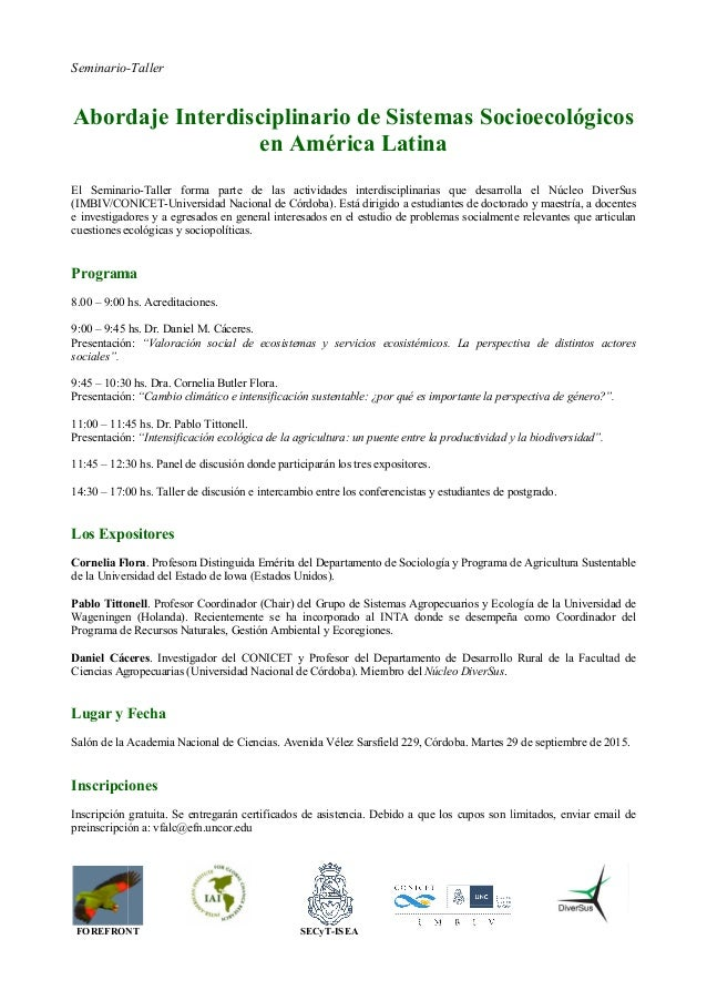 Seminario- Abordaje Interdisciplinario de Sistemas Socioecológicos El Seminario (IMBIV/CONICET e investigadores y a egresa...