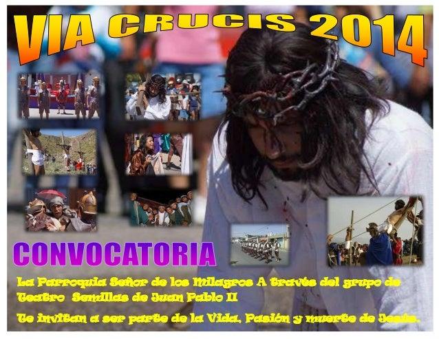 La Parroquia Señor de los Milagros A través del grupo de Teatro Semillas de Juan Pablo II Te invitan a ser parte de la Vid...