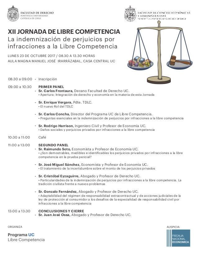 Inscripción PRIMER PANEL Sr. Carlos Frontaura, Decano Facultad de Derecho UC. • Apertura: Integración de derecho y economí...