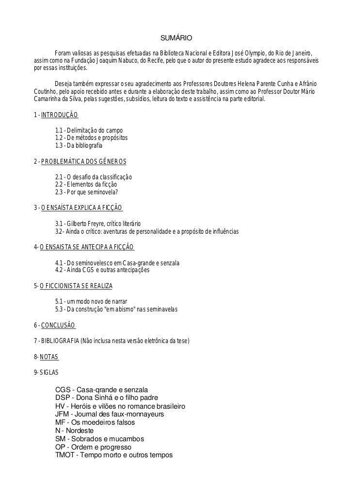 SUMÁRIO        Foram valiosas as pesquisas efetuadas na Biblioteca Nacional e Editora José Olympio, do Rio de Janeiro,assi...