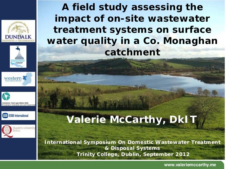 A field study assessing the impact of on-site wastewater treatment systems on surfacewater quality in a Co. Monaghan      ...