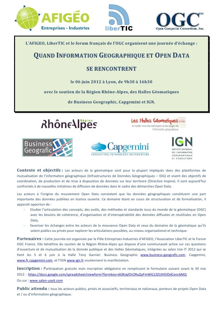 L'AFIGEO, LiberTIC et le forum français de l'OGC organisent une journée d'échange :          QUAND INFORMATION GEOGRAPHIQU...