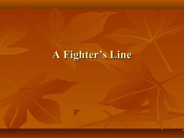 A Fighter's LineA Fighter's Line