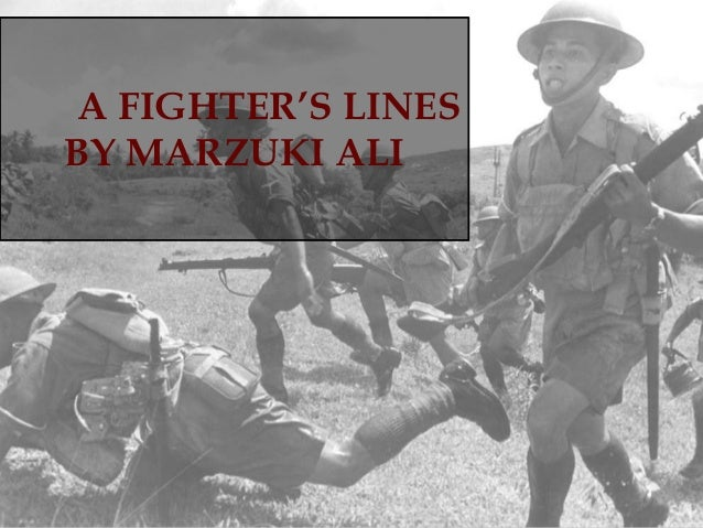 A FIGHTER'S LINES BY MARZUKI ALI