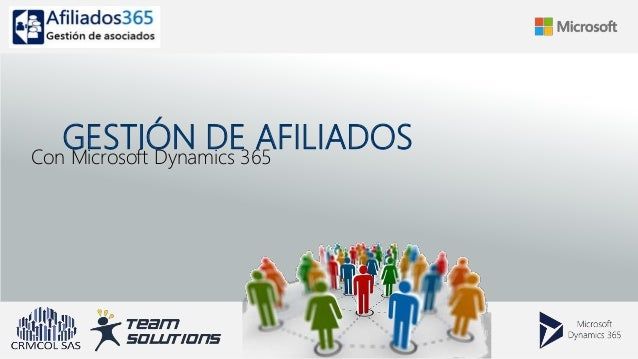 GESTIÓN DE AFILIADOSCon Microsoft Dynamics 365