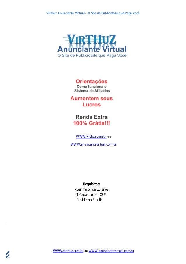 Virthuz Anunciante Virtual – O Site de Publicidade que Paga VocêWWW.virthuz.com.br ou WWW.anunciantevirtual.com.br18demarç...