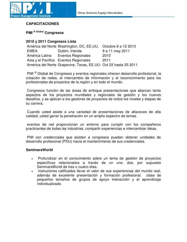 Omar Antonio Espejo Hernández.CAPACITACIONESPMI ® Global Congresos2010 y 2011 Congresos Lista América del Norte Washington...