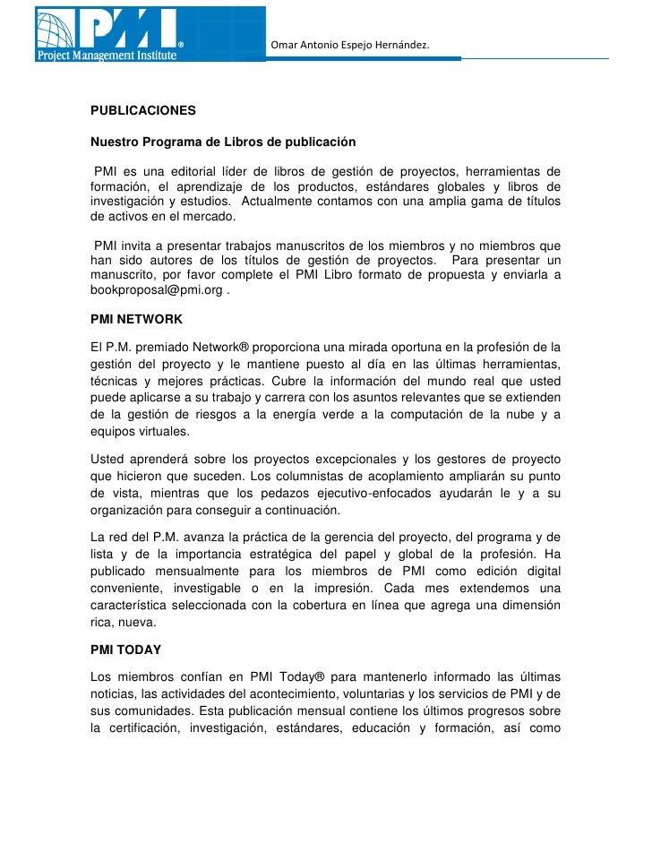 Omar Antonio Espejo Hernández.PUBLICACIONESNuestro Programa de Libros de publicación PMI es una editorial líder de libros ...