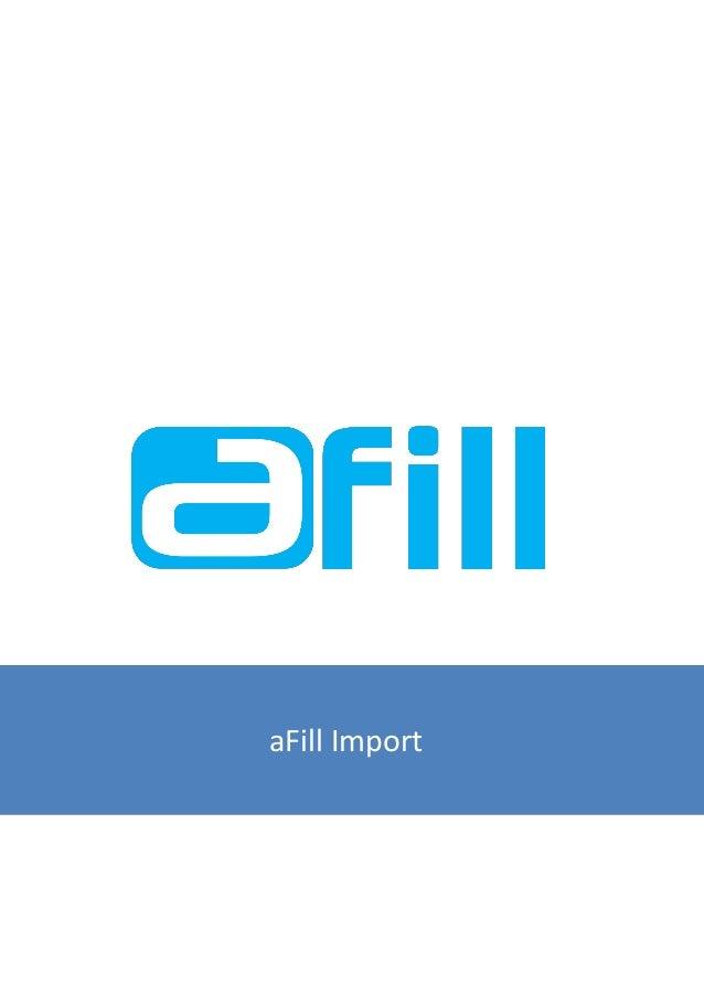 aFill Import