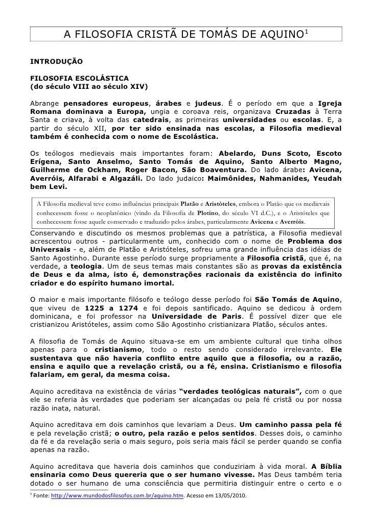 A FILOSOFIA CRISTÃ DE TOMÁS DE AQUINO1  INTRODUÇÃO  FILOSOFIA ESCOLÁSTICA (do século VIII ao século XIV)  Abrange pensador...