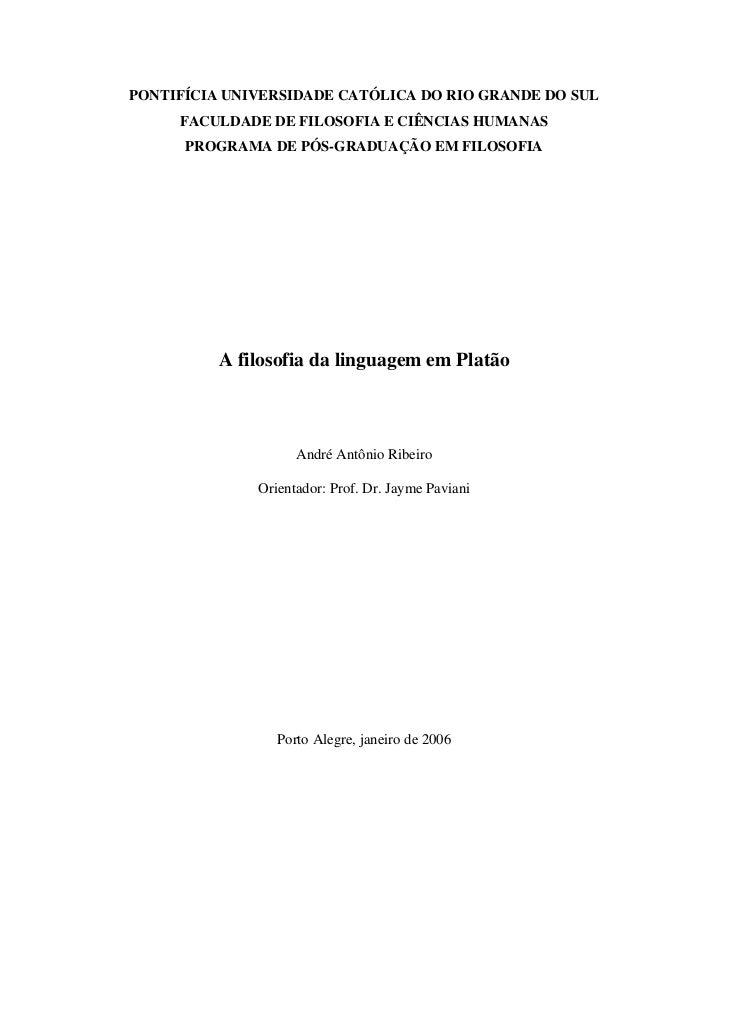 PONTIFÍCIA UNIVERSIDADE CATÓLICA DO RIO GRANDE DO SUL     FACULDADE DE FILOSOFIA E CIÊNCIAS HUMANAS      PROGRAMA DE PÓS-G...