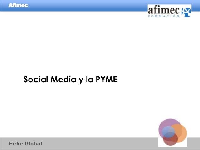 Afimec    Social Media y la PYME