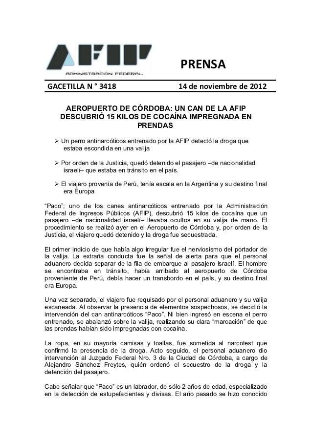 PRENSA GACETILLA N ° 3418                             14 de noviembre de 2012      AEROPUERTO DE CÓRDOBA: UN CAN DE LA AFI...
