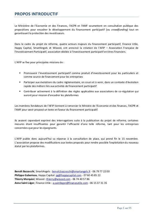 PROPOS INTRODUCTIF Le Ministère de l'Economie et des Finances, l'ACPR et l'AMF soumettent en consultation publique des pro...