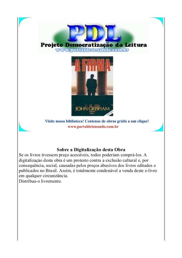 Sobre a Digitalização desta Obra Se os livros tivessem preço acessíveis, todos poderiam comprá-los. A digitalizaçào desta ...