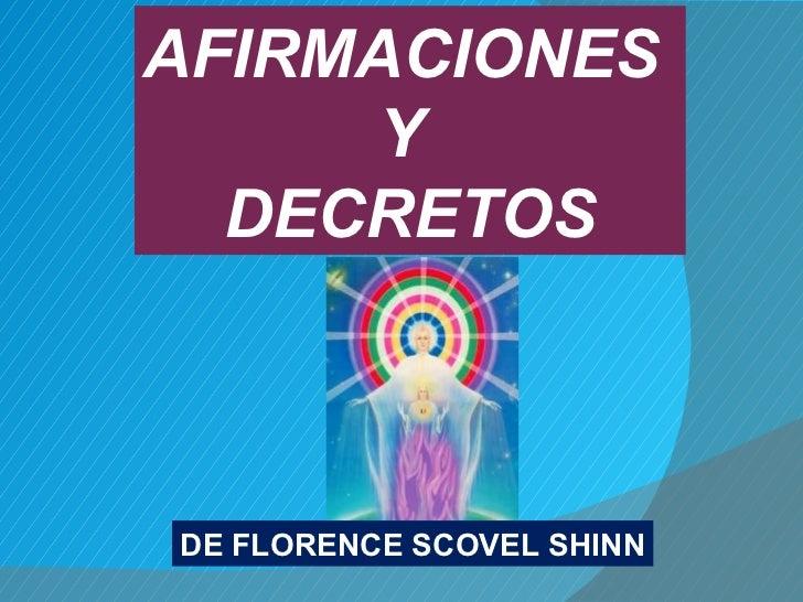 DE FLORENCE SCOVEL SHINN AFIRMACIONES  Y  DECRETOS