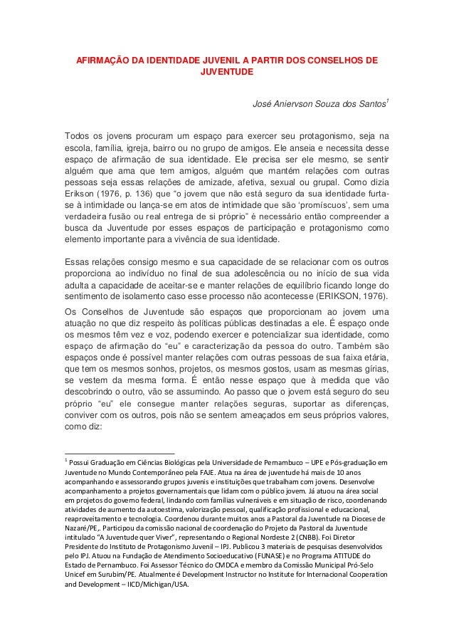 AFIRMAÇÃO DA IDENTIDADE JUVENIL A PARTIR DOS CONSELHOS DE                           JUVENTUDE                             ...