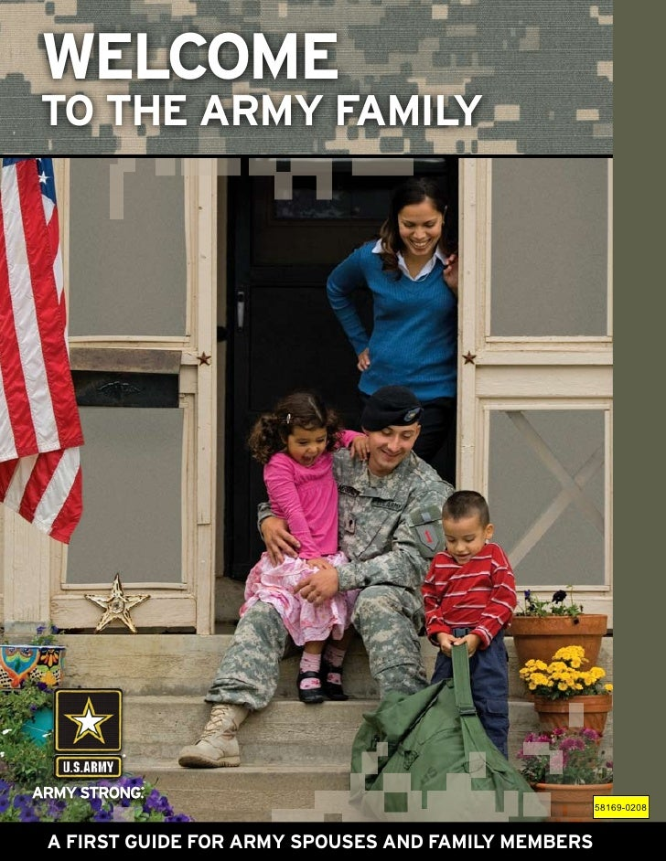 WelcomeTO THE ARMY FAMILY                                                    58169-0208A FIRST GUIDE FOR ARMY SPOUSES AND ...