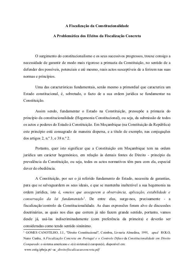 A Fiscalização da Constitucionalidade A Problemática dos Efeitos da Fiscalização Concreta O surgimento do constitucionalis...
