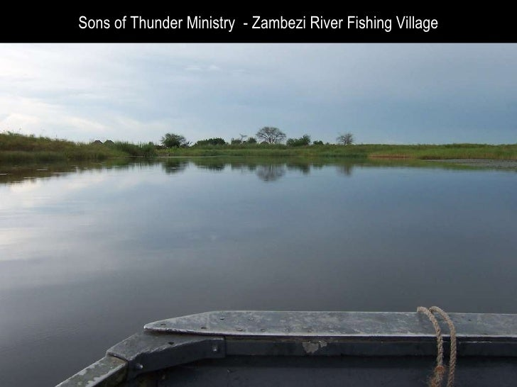 Sons of Thunder Ministry  - Zambezi River Fishing Village