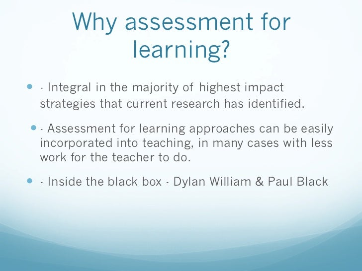 afl assessment for learning Assessment for learning (afl) is an approach to teaching and learning that creates feedback which is then used to improve students' performance students become more involved in the learning process and from this gain confidence in what they are expected to learn and to what standard.