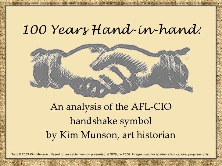 100 Years Hand-in-hand:                            An analysis of the AFL-CIO                            handshake symbol ...