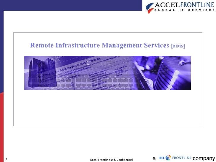Remote Infrastructure Management Services  [RIMS]