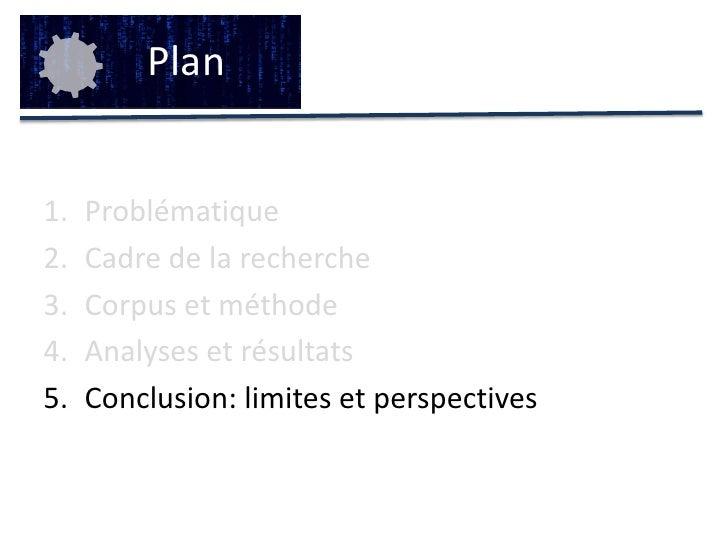 Perspectives de recherche</li></li></ul><li>Corpus et méthode<br />3<br />Table 1 - Principales caractéristiques lexicomé...