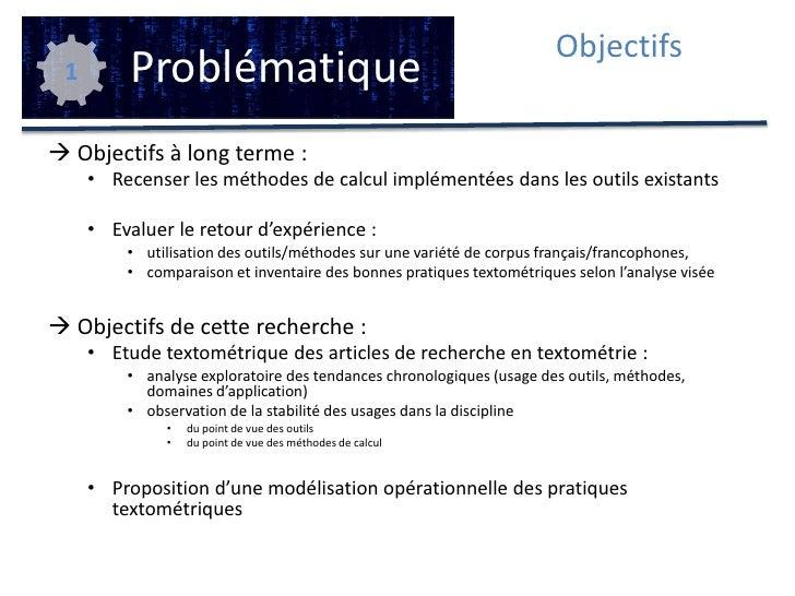 Problématique<br />Objectifs<br />1<br /><ul><li>Objectifs à long terme :