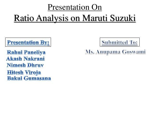 Presentation OnRatio Analysis on Maruti Suzuki
