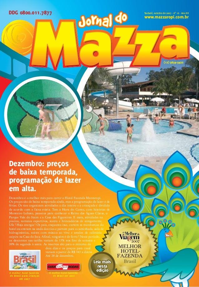 O Hotel Fazenda Mazzaropi oferece toda a estrutura para a realização de eventos. O Centro de Convenções Amácio Mazzaropi o...