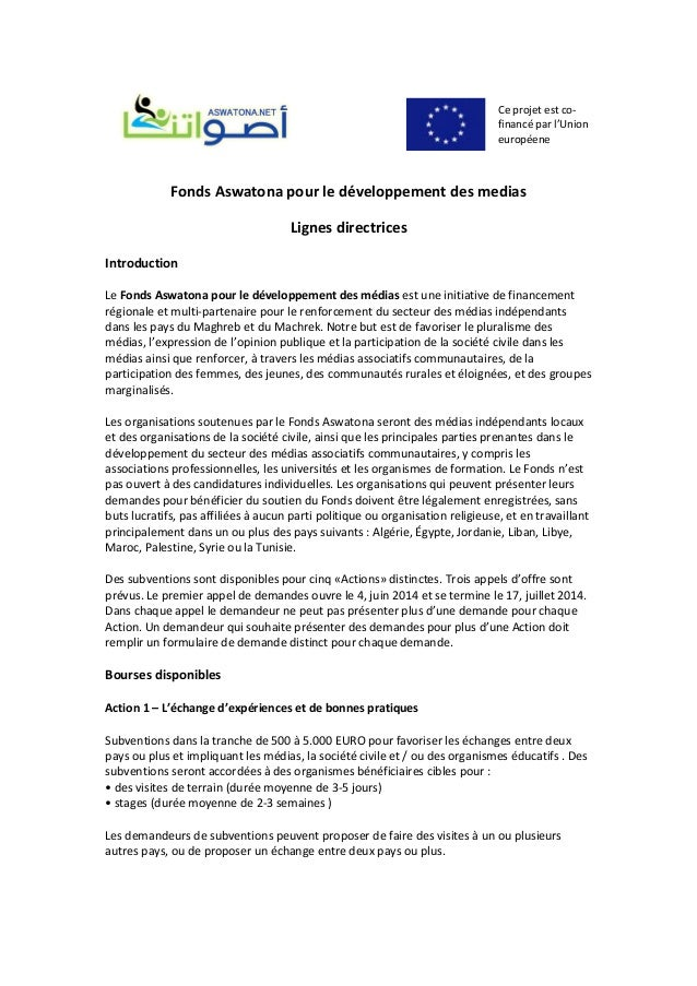 Ceprojetestco‐ financéparl'Union européene FondsAswatonapourledéveloppementdesmedias Lignesdirectrices I...