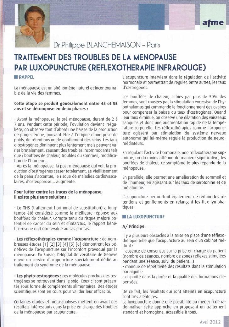 Dr Philippe BLANCHEMAISON - ParisTRAITEMENT DES TROUBLES DE LA MENOPAUSEPAR LUXOPUNCTURE (REFLEXOTHERAPIE INFRAROUGE)• RAP...