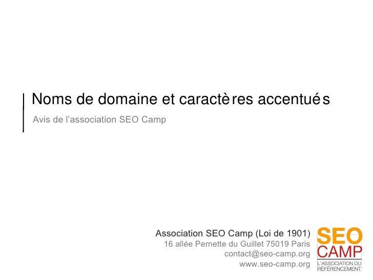 Noms de domaine et caractères accentués Avis de l'association SEO Camp